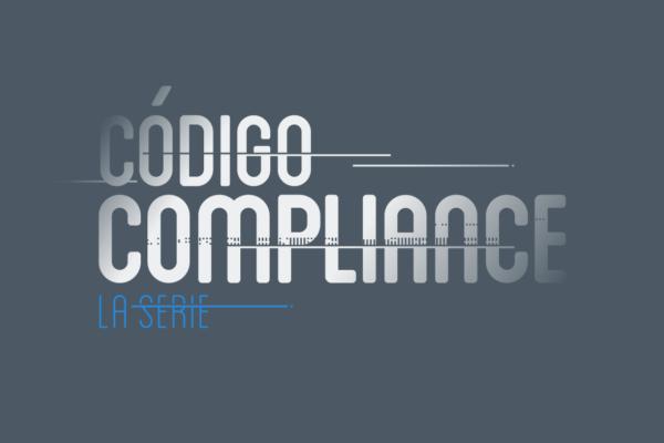 Código Compliance, la serie