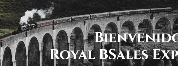 Bienvenido al Royal BSales Express_VF